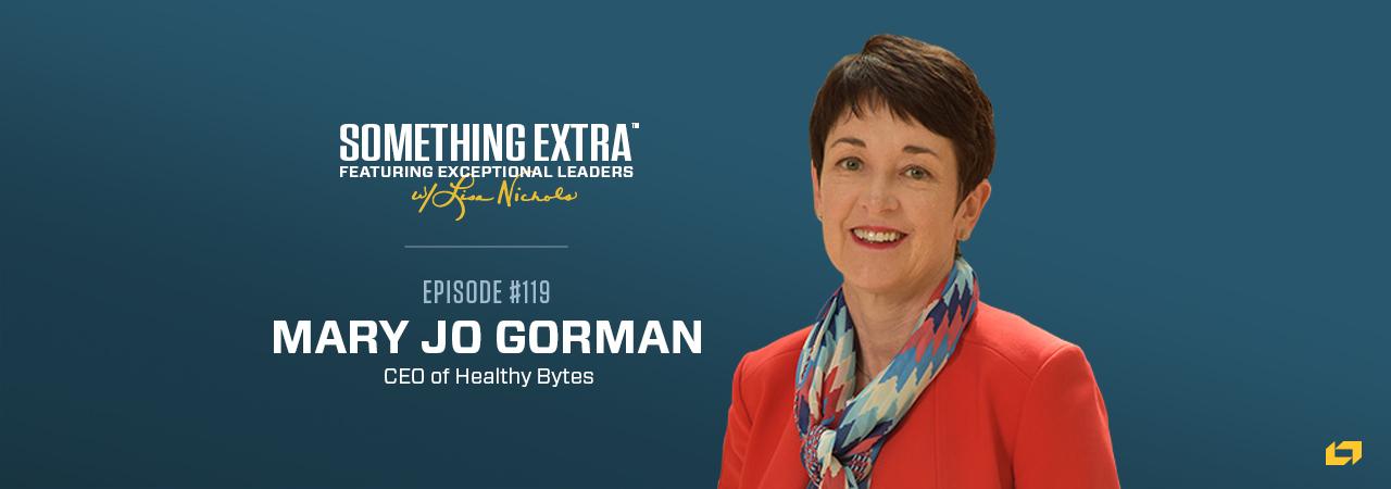 Mary Jo Gorman, CEO of Healthy Bytes, on the Something Extra Podcast