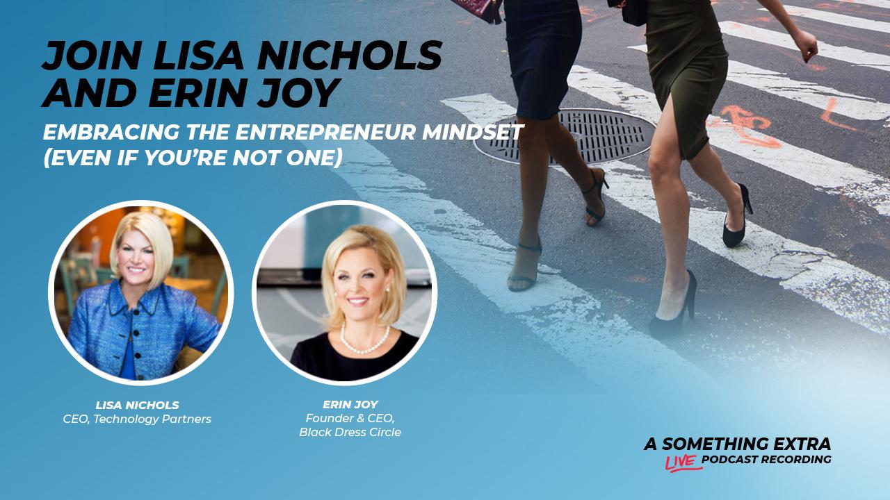 Lisa Nichols and Erin Joy present Embracing the Entrepreneur Mindset