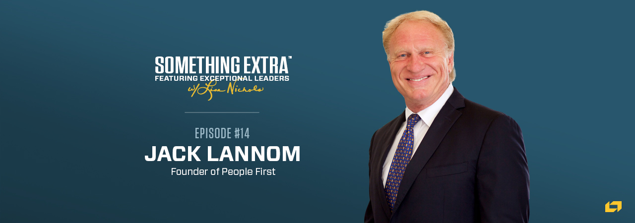 Jack Lannom, Founder of People First, on the Something Extra Podcast