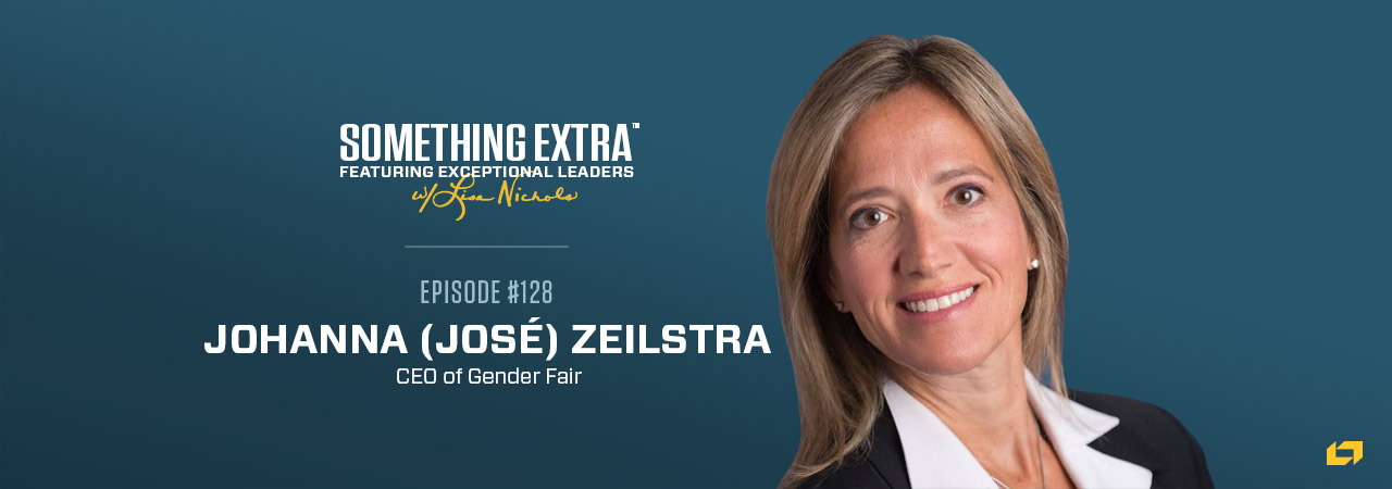 Johanna (Jose) Zeilstra, CEO of Gender Fair, on the Something Extra Podcast