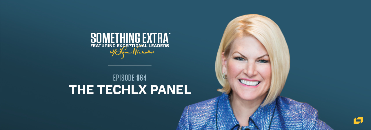 """""""Something Extra episode 64"""" blue podcast banner for the Tech LXPanel episode. Includes an image of Lori Nichols, CEO of technology Partners"""
