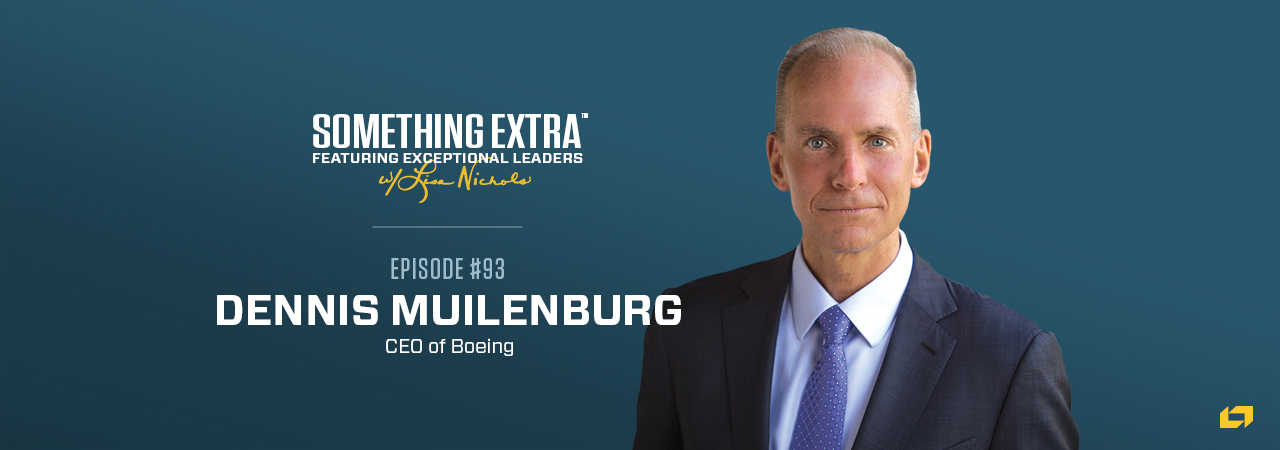Dennis Muilenburg, CEO of Boeing, on the Something Extra Podcast