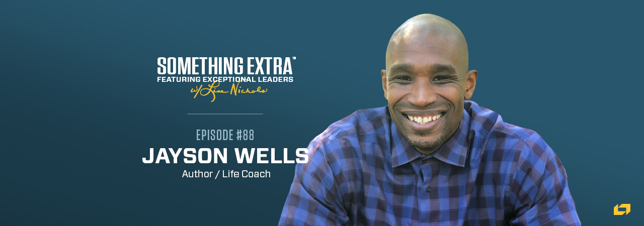"""""""Something Extra episode 88"""" blue podcast banner with an image of a man, Jayson Wells"""